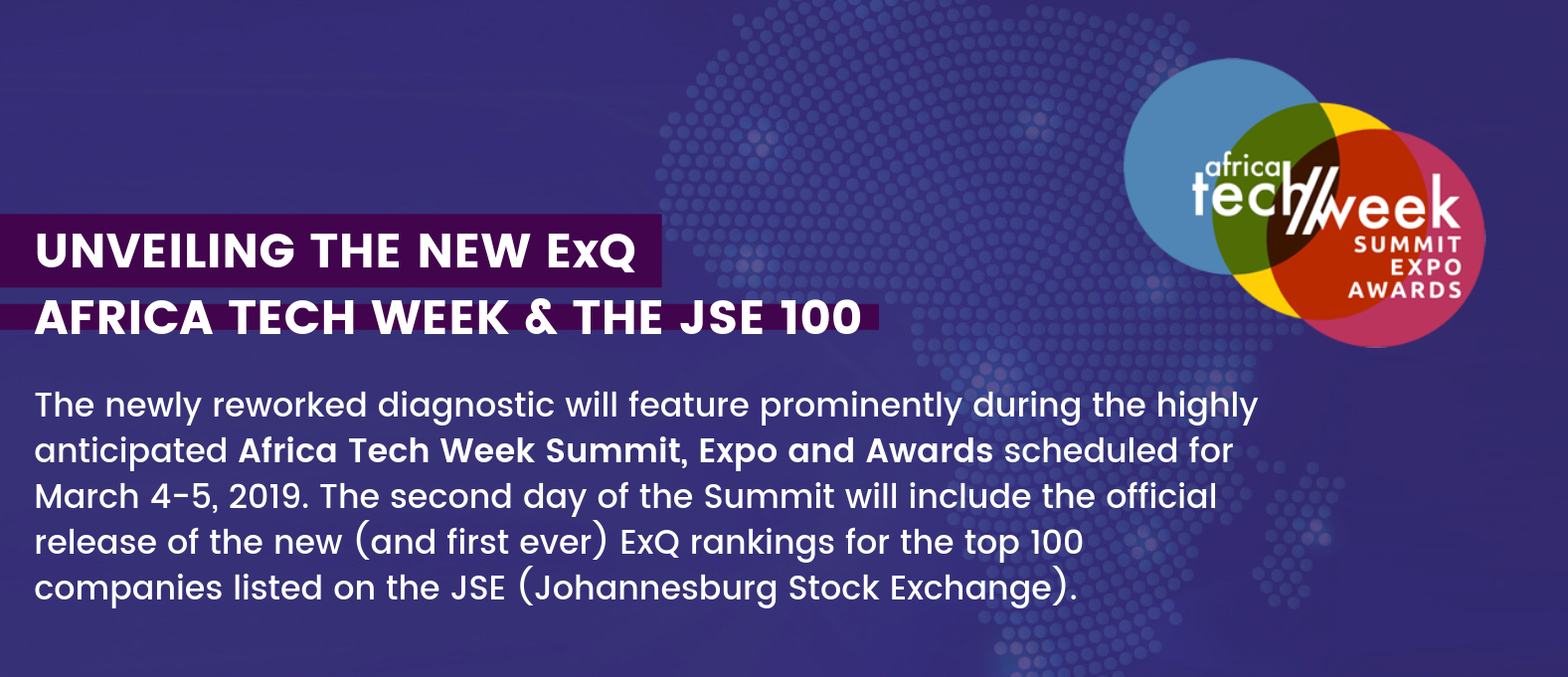 The New ExQ will feature at Africa Tech Week 2019, where it will be used to rank the JSE (Johannesburg Stock Exchange) 100.