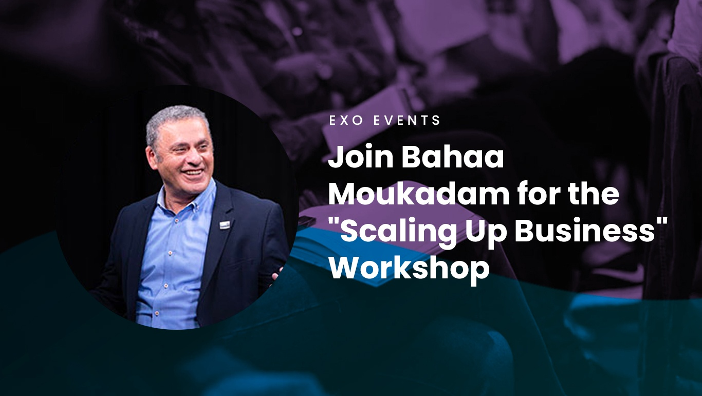 Join-Bahaa-Moukadam-for-the-'Scaling-Up-Business'-Workshop