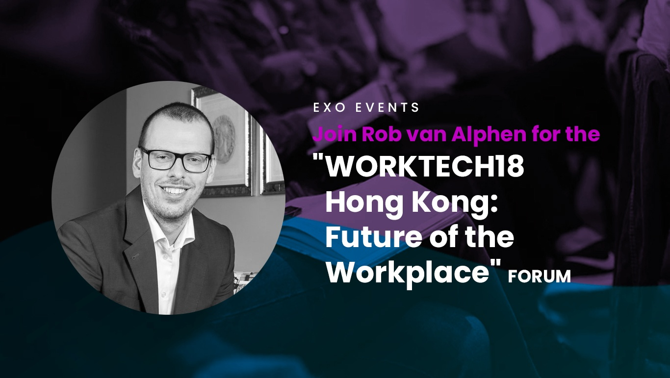 Join-Rob-van-Alphen-for-the-'WORKTECH18-Hong-Kong--Future-of-the-Workplace'-Forum