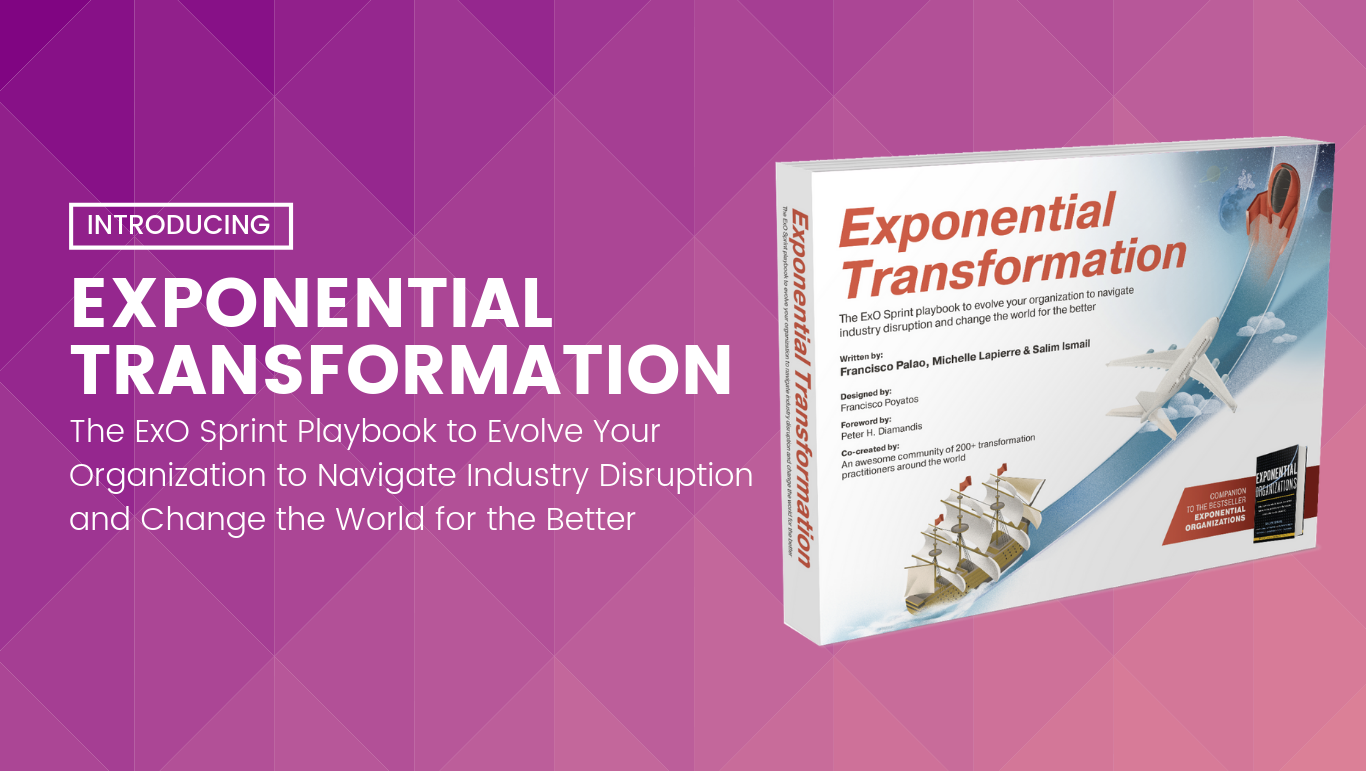 Book Launch: Exponential Transformation - The Ultimate ExO Sprint Playbook